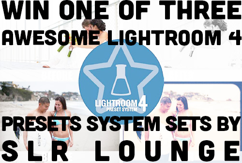 Win One Of Three Awesome Lightroom 4 Presets System Sets by SLR Lounge