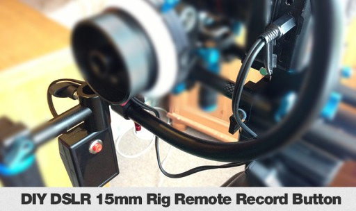 DSLR Rig Video Remote Record Button