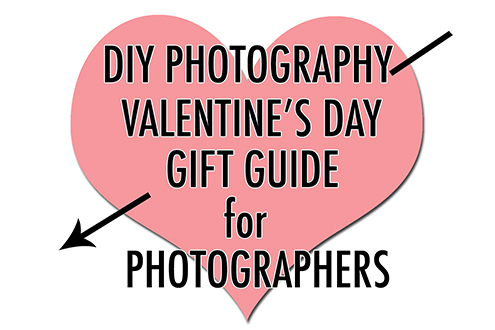 Valentine S Day Gift Guide For Photographers Diy Photography