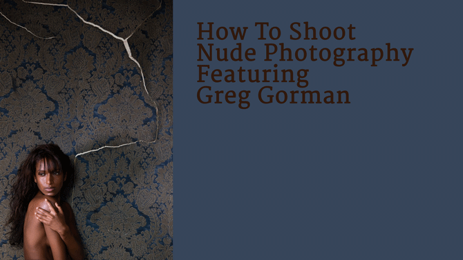 How To Shoot Nude Photography (NSFW)