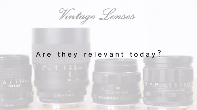 In A World Full Of Digital Cameras, Are Vintage Lenses Still Useful?