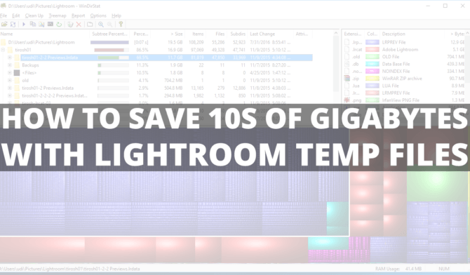 How to save 10s of gigabytes with lightroom temp files
