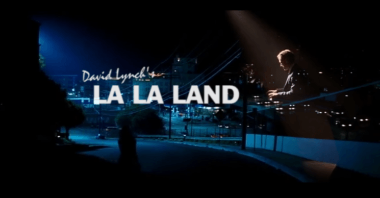 The importance of editing: see what La La Land would look like if directed by David Lynch